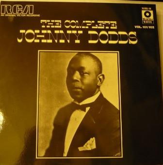 Dodds, Johnny The Complete Johnny Dodds Vinyl