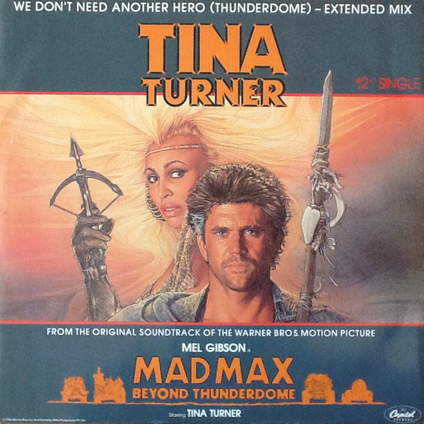 Turner, Tina We Don't Need Another Hero (Thunderdome) - Extended Mix