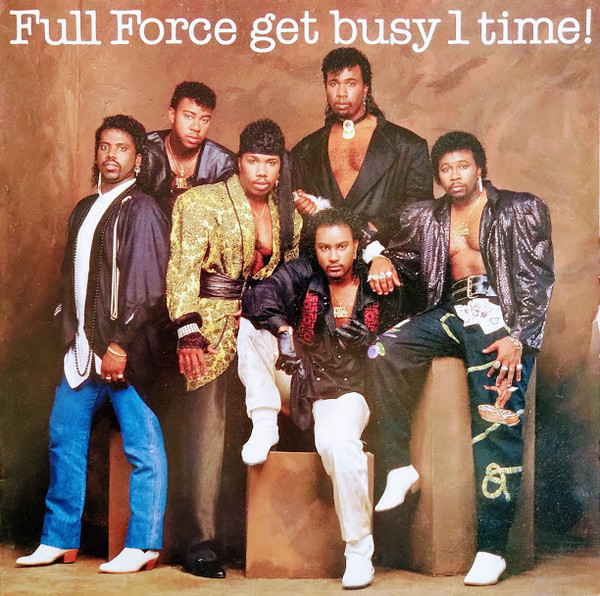 Full Force Full Force Get Busy 1 Time! Vinyl