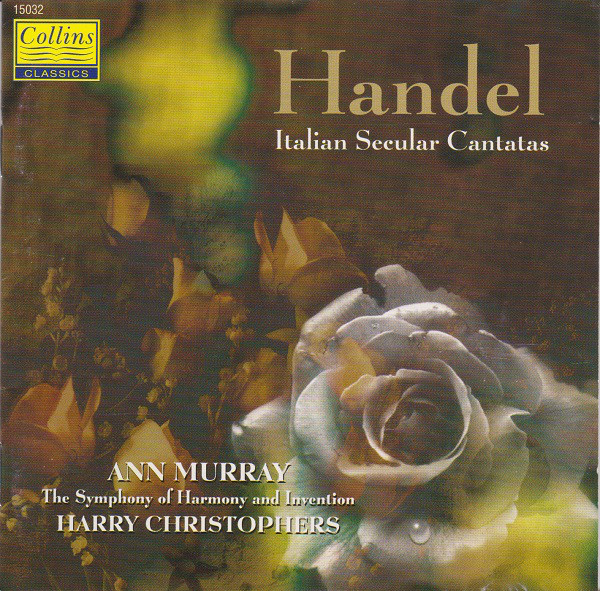 Handel - Ann Murray, Harry Christophers Italian Secular Cantatas