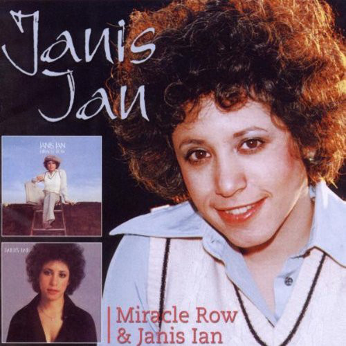 Ian, Janis Miracle Row & Janis Ian