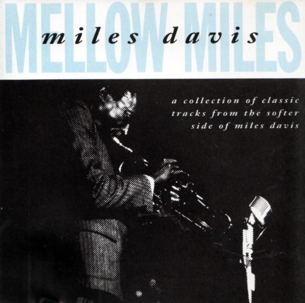 Davis Miles Mellow Miles