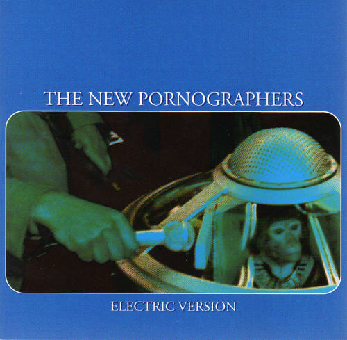 New Pornographers (The) Electric Version