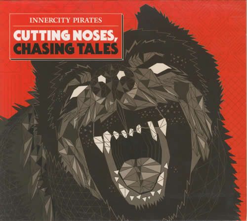 Innercity Pirates Cutting Noses, Chasing Tales CD