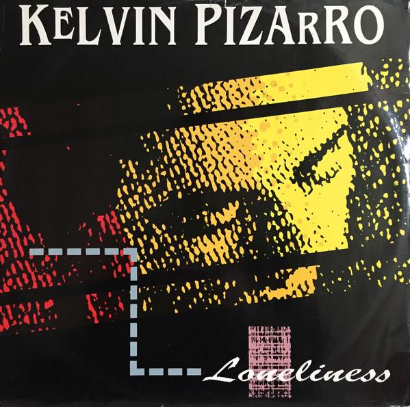 Pizarro, Kelvin Loneliness Vinyl