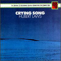 Laws, Hubert Crying Song