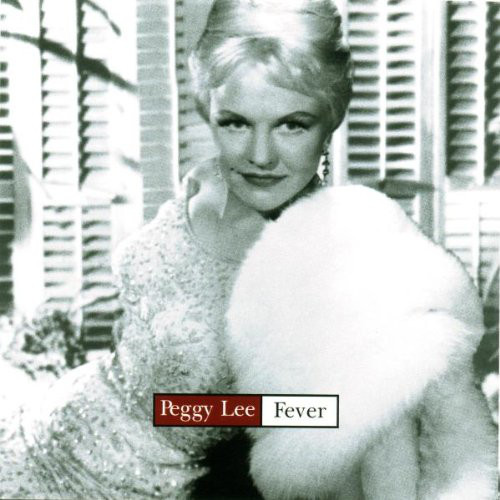 Lee, Peggy Fever