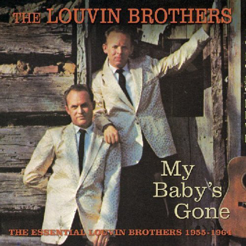 The Louvin Brothers My Baby's Gone 1955-1964