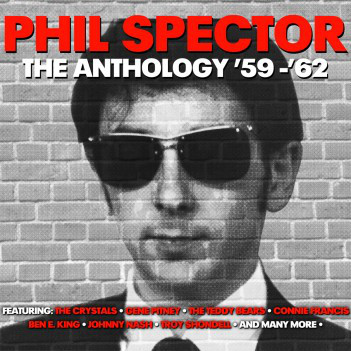 Spector, Phil The Anthology '59- '62