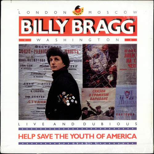 Bragg, Billy Help Save The Youth Of America