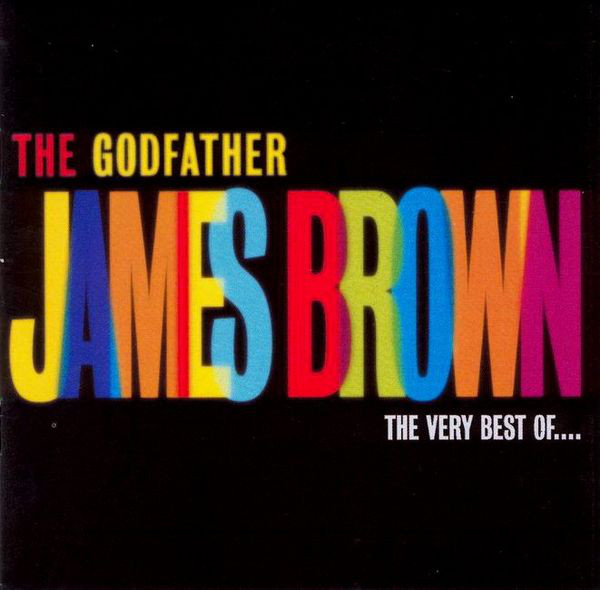 Brown, James The Godfather - The Very Best Of