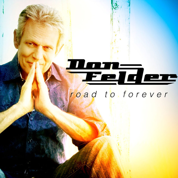 Felder, Don Road To Forever CD