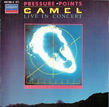 Camel  Pressure Points - Live In Concert
