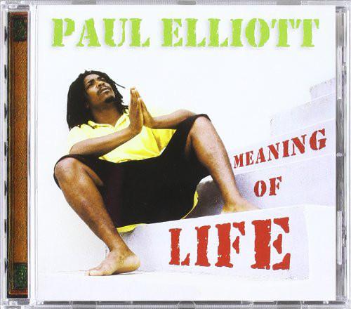 Elliott, Paul Meaning Of Life