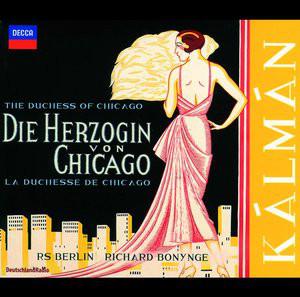 Kalman - RS Berlin, Richard Bonynge Die Herzogin Von Chicago (The Duchesse Of Chicago) CD