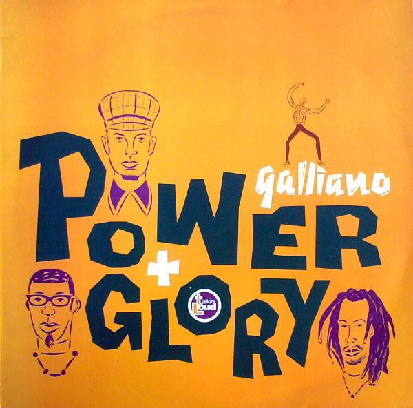 Galliano Power + Glory