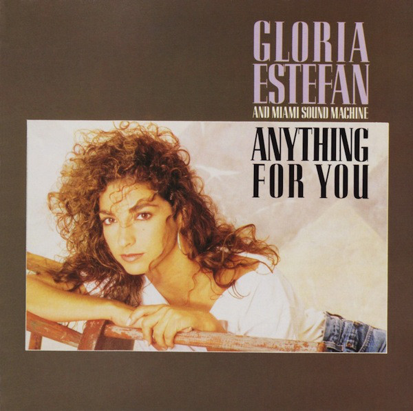 Gloria Estefan And Miami Sound Machine Anything For You CD