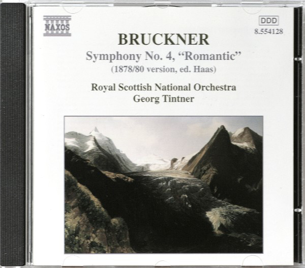 Bruckner - Royal Scottish National Orchestra, Georg Tintner Symphony No. 4,
