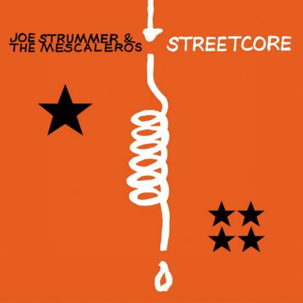 Joe Strummer & The Mescaleros Streetcore