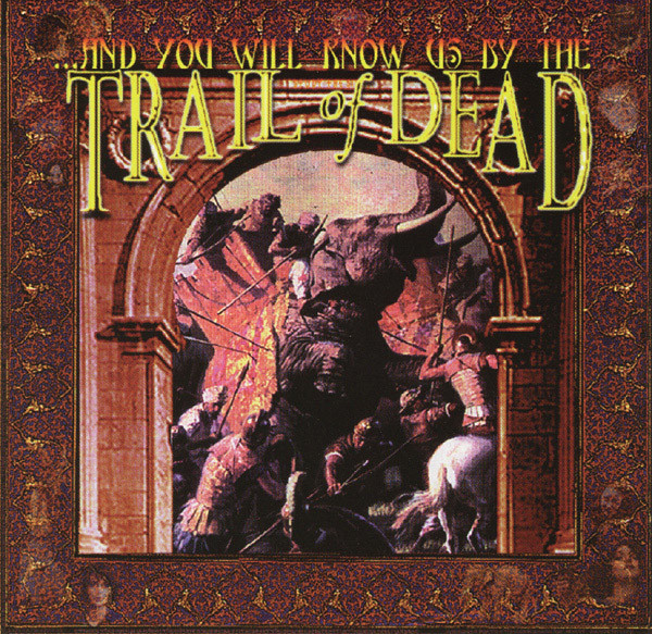 ...And You Will Know Us By The Trail Of Dead ...And You Will Know Us By The Trail Of Dead CD