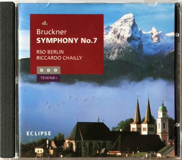 Bruckner - RSO Berlin, Riccardo Chailly Symphony No.7