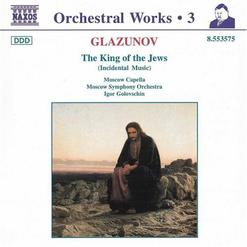 Glazunov - The Moscow Symphony Orchestra, Moscow Capella, Igor Golovschin The King Of The Jews Vinyl