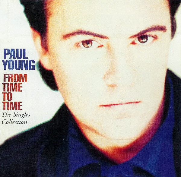 Young, Paul From Time To Time (Singles Collection)