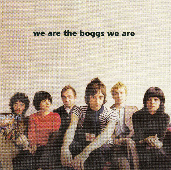Boggs (The) We Are The Boggs We Are