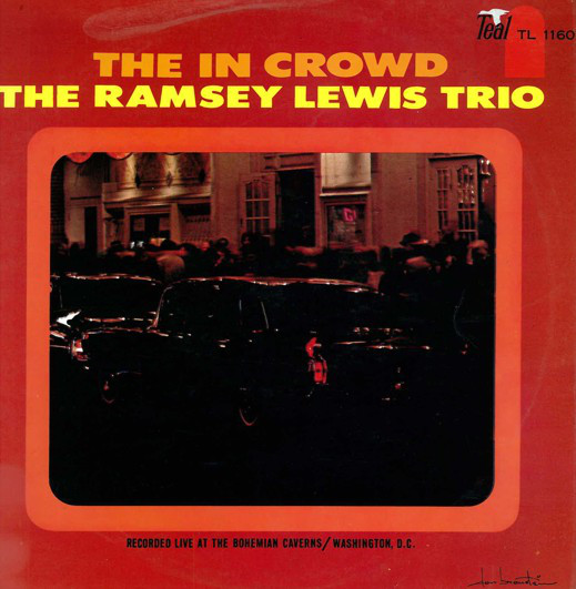 The Ramsey Lewis Trio The In Crowd