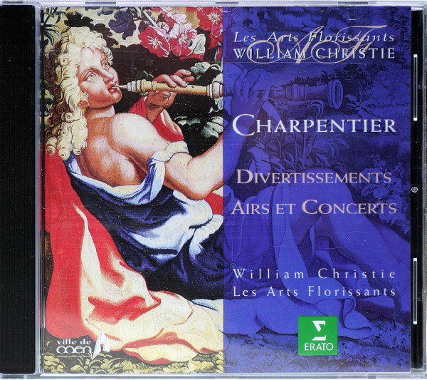 Charpentier - Les Arts Florissants, William Christie Divertissements, Airs Et Concerts