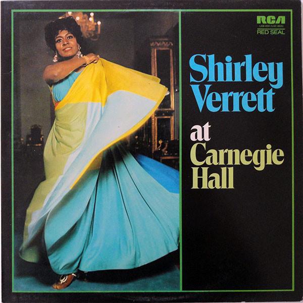 Verrett, Shirley Shirley Verrett At Carnegie Hall  Vinyl