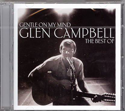 Campbell, Glen Gentle On My Mind - The Best Of