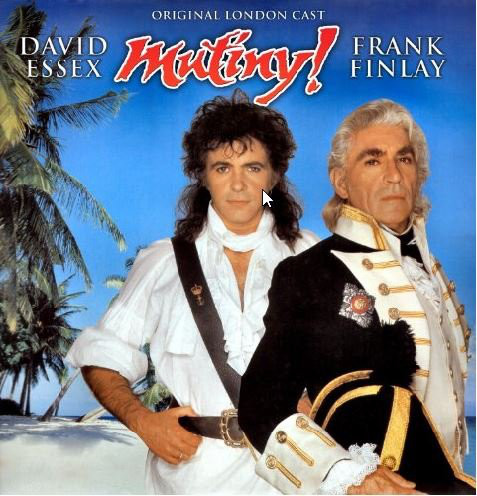 The Original London Cast, David Essex, Frank Finlay Mutiny!