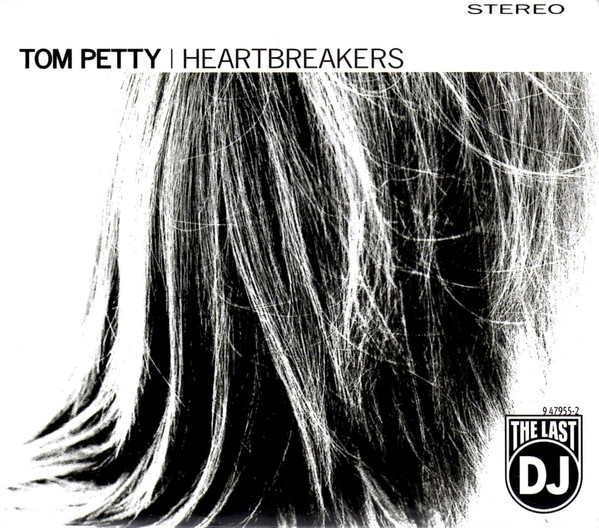 Petty, Tom & The Heartbreakers The Last DJ