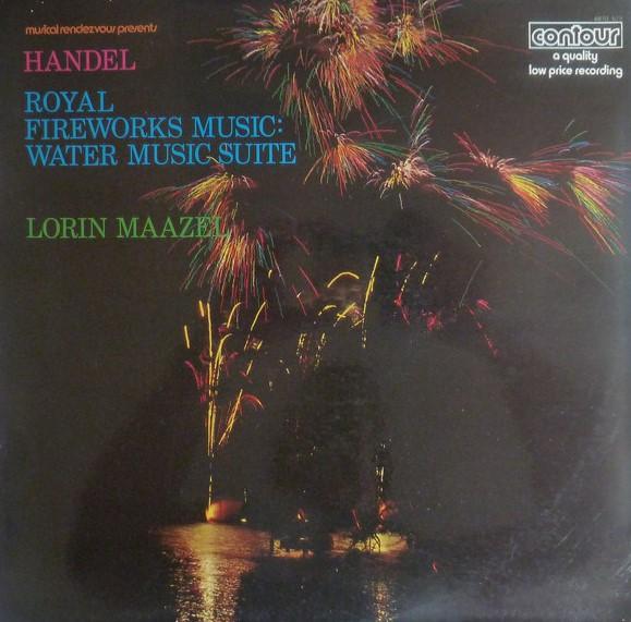 Handel - Lorin Maazel Royal Fireworks Music / Water Music Suite Vinyl