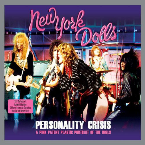 New York Dolls Personality Crisis - A Pink Patent Plastic Portrait Of The Dolls