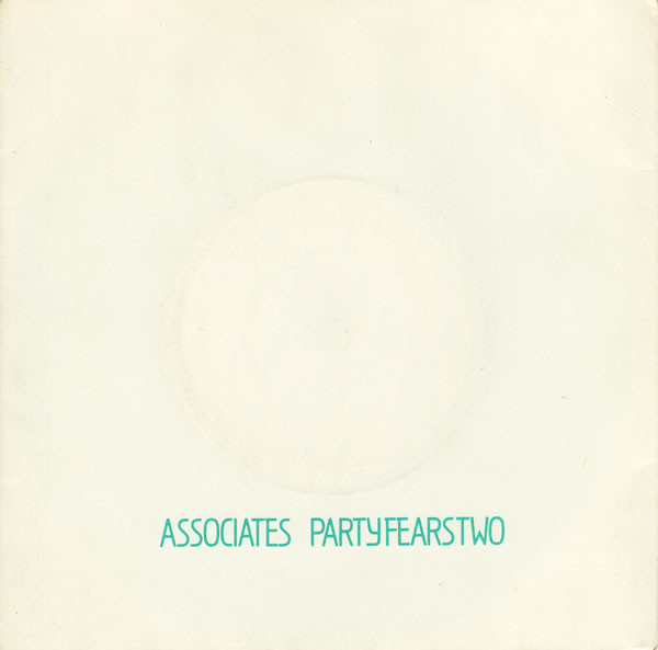 The Associates Party Fears Two