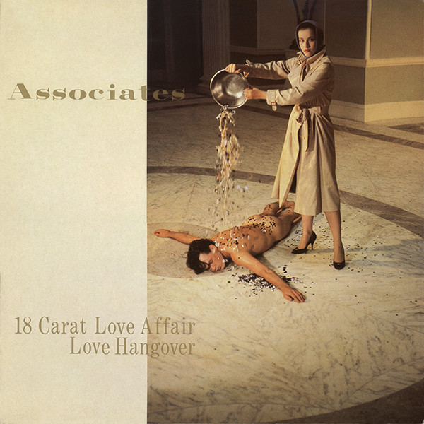 Associates (The) 18 Carat Love Affair / Love Hangover