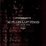 Achilles Last Stand The Dead Soil CD