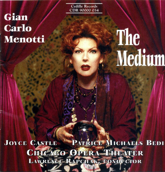 Menotti - Joyce Castle, Patrice Michaels Bedi, Chicago Opera Theater, Lawrence Rapchak The Medium Vinyl