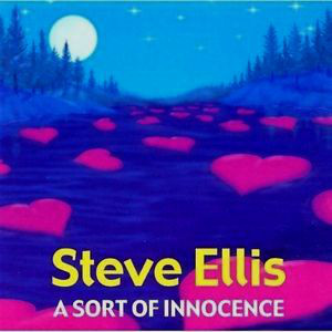 Ellis, Steve A Sort Of Innocence CD