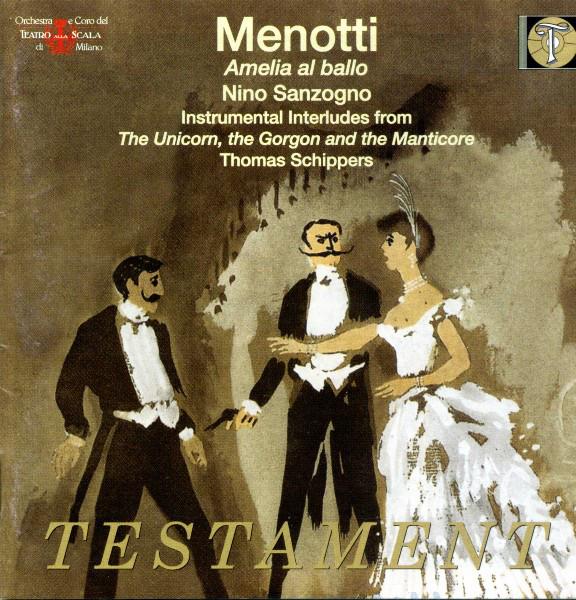Menotti - Nino Sanzogno, Thomas Schippers Amelio Al Ballo