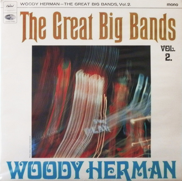 Herman, Woody The Great Big Bands Vol. 2. Vinyl