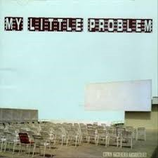 My Little Problem All These Things Vinyl