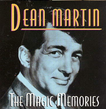Martin, Dean The Magic Memories