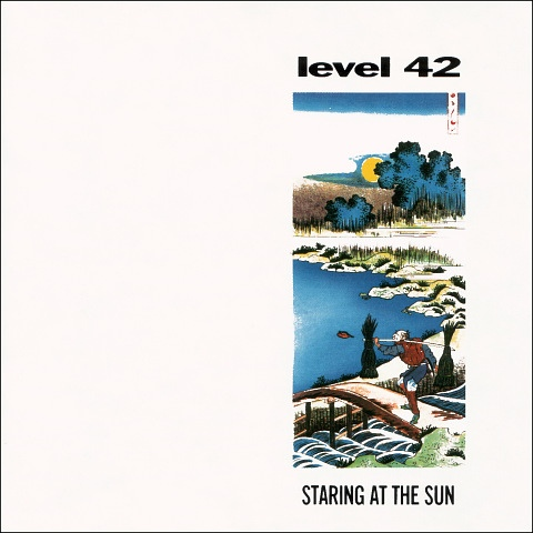 Level 42 Staring At The Sun