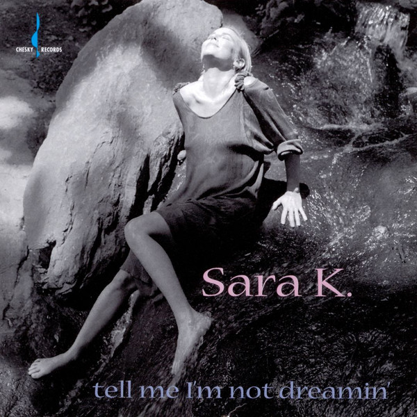 Sara K. Tell Me I'm Not Dreamin' Vinyl