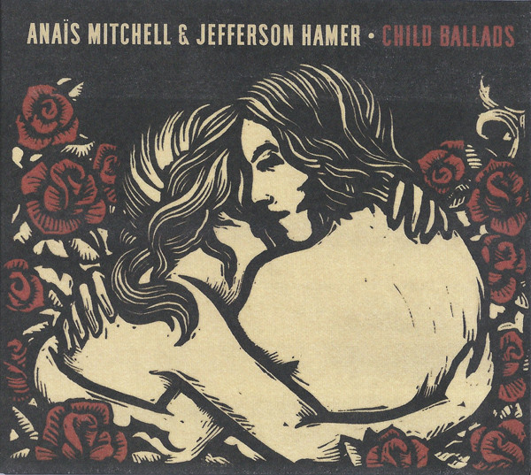 Anais Mitchell & Jefferson Hamer Child Ballads CD