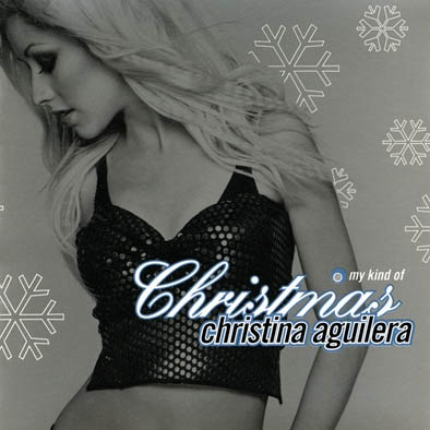 Aguilera, Christina My Kind Of Christmas