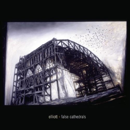 Elliott False Cathedrals